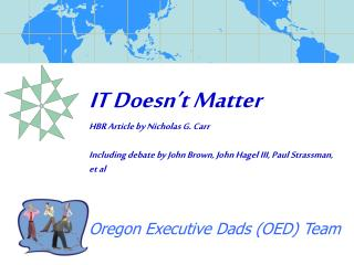 IT Doesn t Matter HBR Article by Nicholas G. Carr  Including debate by John Brown, John Hagel III, Paul Strassman, et al