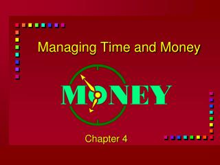 Managing Time and Money