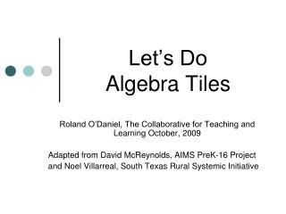 Let s Do  Algebra Tiles