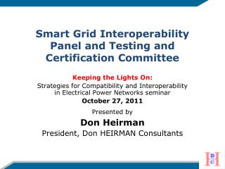 Keeping the Lights On:  Strategies for Compatibility and Interoperability in Electrical Power Networks seminar October 2