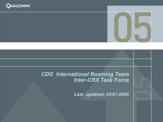 CDG  International Roaming Team Inter-CRX Task Force