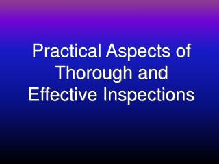 Practical Aspects of Thorough and Effective Inspections