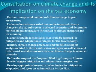 Consultation on climate change and its implication on the tea economy