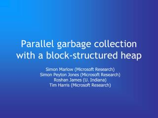 Parallel garbage collection with a block-structured heap