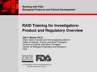 RAID Training for Investigators:  Product and Regulatory Overview