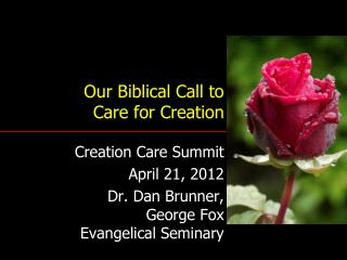 Our Biblical Call to  Care for Creation