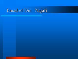 Emad-el-Din   Najafi