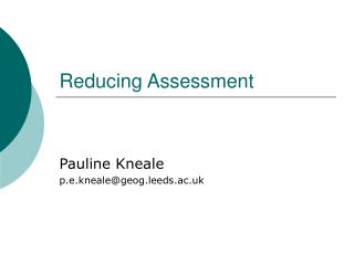 Reducing Assessment