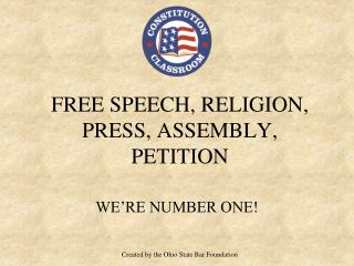 Free Speech, Religion, Press, Assembly, Petition