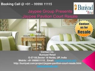 Call 9999011115 Jaypee Pavilion Court | Buniyad.com