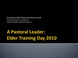 A Pastoral Leader:  Elder Training Day 2010