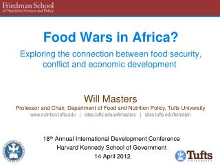 Food Wars in Africa   Exploring the connection between food security, conflict and economic development