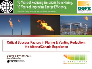Critical Success Factors in Flaring  Venting Reduction:  the Alberta