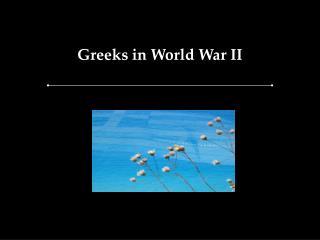 Greeks in World War II