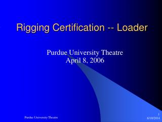 Rigging Certification -- Loader