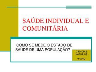 SA DE INDIVIDUAL E COMUNIT RIA