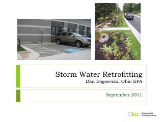 Storm Water Retrofitting Dan Bogoevski, Ohio EPA