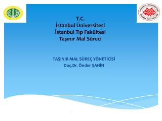 T.C. Istanbul  niversitesi Istanbul Tip Fak ltesi  Tasinir Mal S reci