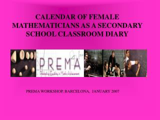 CALENDAR OF FEMALE MATHEMATICIANS AS A SECONDARY SCHOOL CLASSROOM DIARY