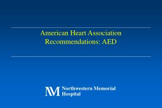 American Heart Association Recommendations: AED
