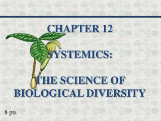 Chapter 13 - Systematics