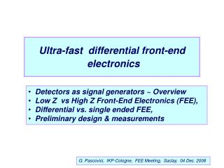 Ultra-fast  differential front-end  electronics