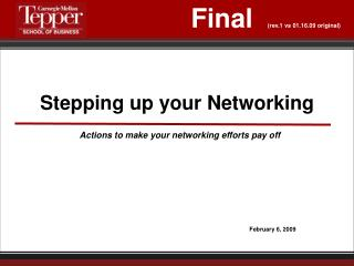 Stepping up your Networking