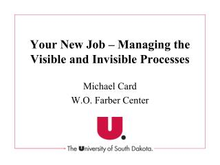 Your New Job   Managing the Visible and Invisible Processes