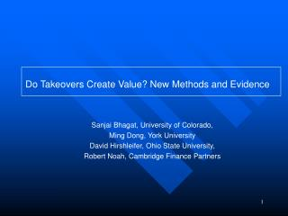 Do Takeovers Create Value New Methods and Evidence