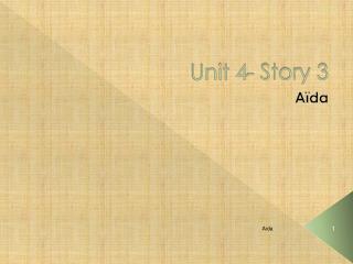 Unit 4- Story 3
