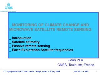 MONITORING OF CLIMATE CHANGE AND MICROWAVE SATELLITE REMOTE SENSING   _ Introduction _ Satellite altimetry _ Passive rem