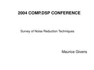2004 COMP.DSP CONFERENCE