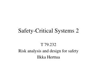 Safety-Critical Systems 2