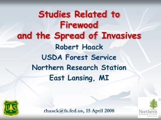 Studies Related to Firewoodand the Spread of Invasives
