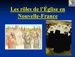 Les r les de l  glise en Nouvelle-France