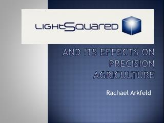 And its effects on precision agriculture