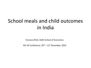 School meals and child outcomes in India