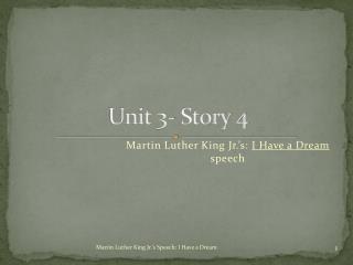 Unit 3- Story 4