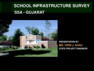 SCHOOL INFRASTRUCTURE SURVEY