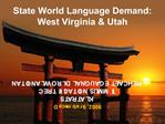 State World Language Demand: West Virginia  Utah
