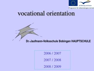 Vocational orientation