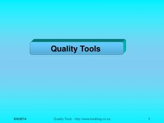 Quality Tools - kwaliteg.co.za