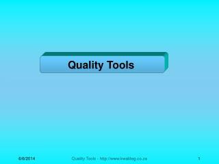 Quality Tools - kwaliteg.co.za