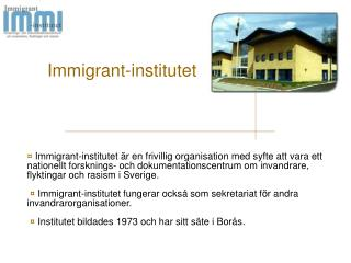 Immigrant-institutet