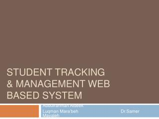 Student tracking  management web based system