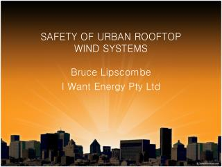 Safety of urban rooftop  wind systems