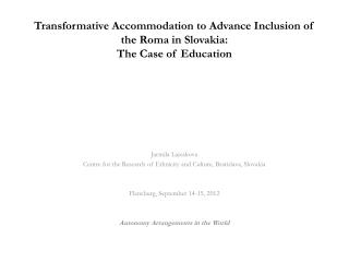 Transformative Accommodation to Advance Inclusion of the Roma in Slovakia: The Case of Education