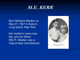 M.E. KERR