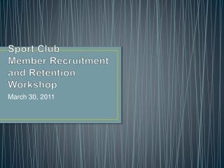 Sport Club Member Recruitment and Retention Workshop