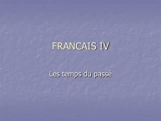 FRANCAIS IV